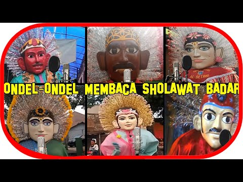 Seru Ondel Ondel Membaca Sholawat Badar Sholawat 2