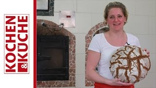 Bauernbrot aus dem Holzbackofen | Kochen und Küche