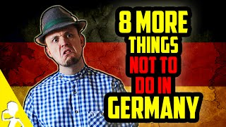 8 More Things Not To Do In Germany   Get Germanized /w VlogDave