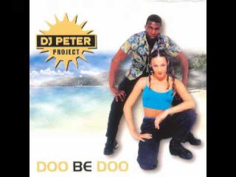 Dj Peter Project - Doo Be Doo
