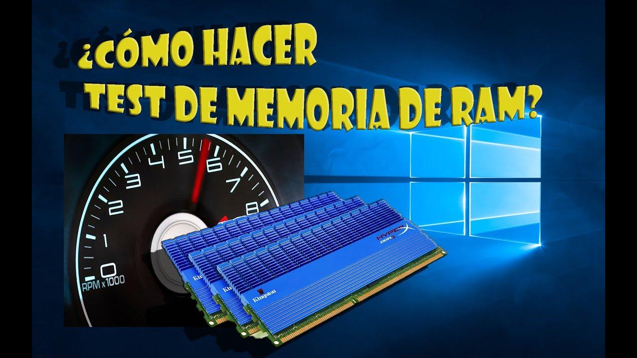 hacer test memoria ram Windows 10 windows 8 y windows 7 ...