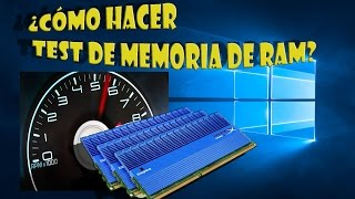 hacer test memoria ram Windows 10 windows 8 y windows 7