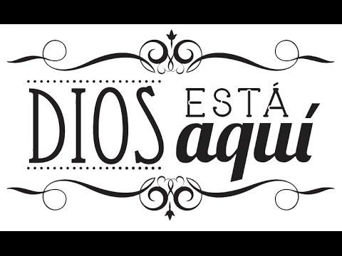 Dios Esta Aqui -Sofonías 3:17 - YouTube