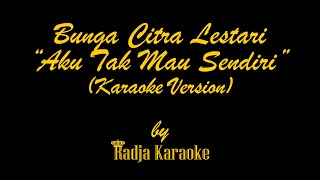 Download Lagu Bunga Citra Lestari - Aku Tak Mau Sendiri Karaoke With Lyrics HD mp3