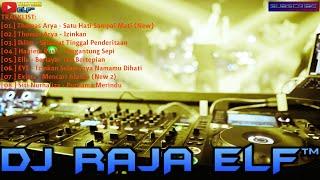 SATU HATI SAMPAI MATI NEW REMIX 2020 DJ RAJA ELF™ BATAM ISLAND