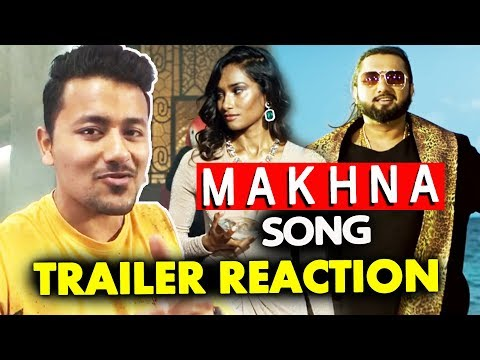 MAKHNA Song Trailer REACTION | Yo Yo Honey Singh Comeback Video