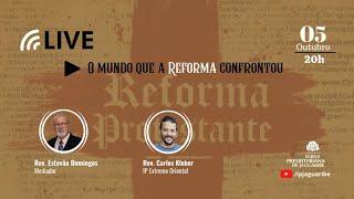 [LIVE] O mundo que a Reforma encontrou | Rev. Carlos Kleber