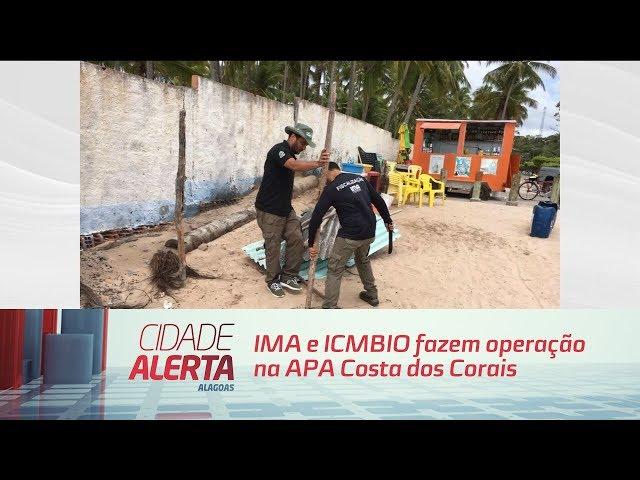 IMA e ICMBIO fazem operação na APA Costa dos Corais e interditam pousada em Milagres