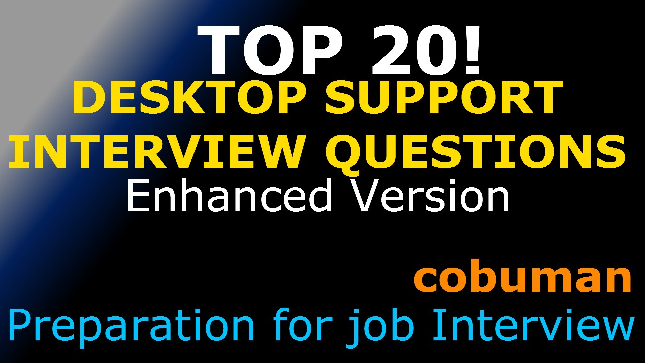 Top 20 Desktop Support Interview Questions And Answers Enhanced Edition Pc You