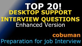 TOP 20 DESKTOP SUPPORT INTERVIEW QUESTIONS AND ANSWERS \ ENHANCED EDITION / PC