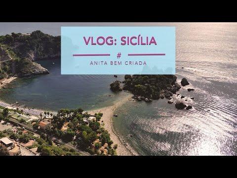 Vlog De Viagem: Sicília, Itália (Catânia E Taormina) | Anita Bem Criada