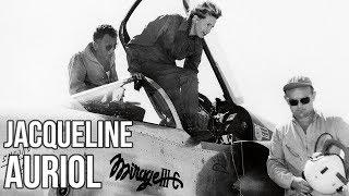 ✈ La première pilote d'essais française - Jacqueline Auriol