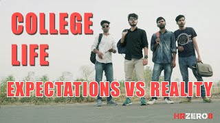 College Life - Expectations vs Reality |Funny| |HRzero8|