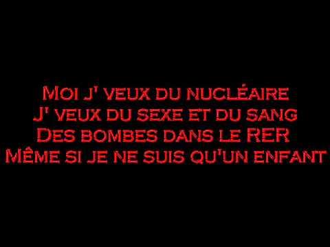 Saez~ J'veux du nucléaire ~ Paroles/Lyrics
