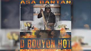 "Asa Bantan - D Bouyon Hot (Official Audio) ""Bouyon 2019"""