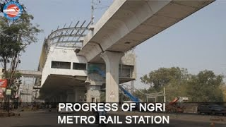 Progress of NGRI Metro Rail Station
