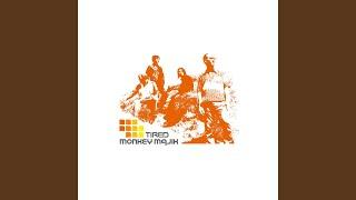 Provided to YouTube by TuneCore Japan tired · Monkey Majik TIRED ℗ 2002 UNDER HORSE RECORDS Released on: 2002-05-13 Lyricist: Monkey Majik ...