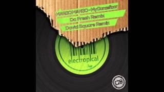 Margo Mango - My Dancefloor (Da Fresh rmx) (Electropical Records)
