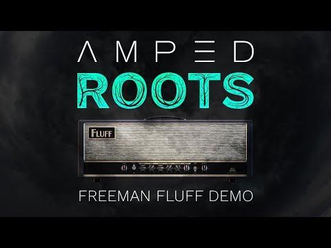 ML Sound Lab AMPED: Roots   Freeman Fluff Demo