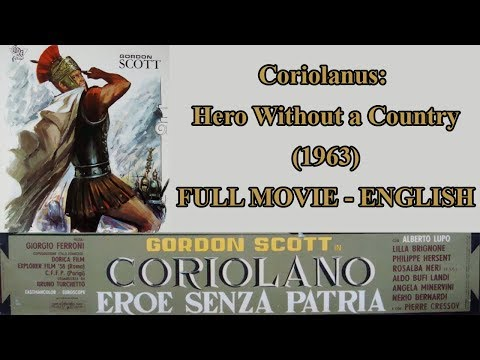 Coriolanus: Hero without a Country (1963) - Full Movie - Eng