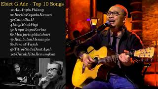 Gambar cover Ebiet G Ade - Top 10 Songs