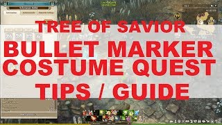 [ToS] BULLET MARKER COSTUME QUEST - TIPS/GUIDE