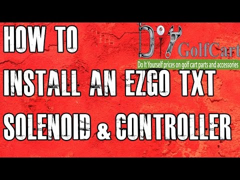 EZGO Heavy Duty Solenoid and Controller Install | How to Install Golf Cart Controller