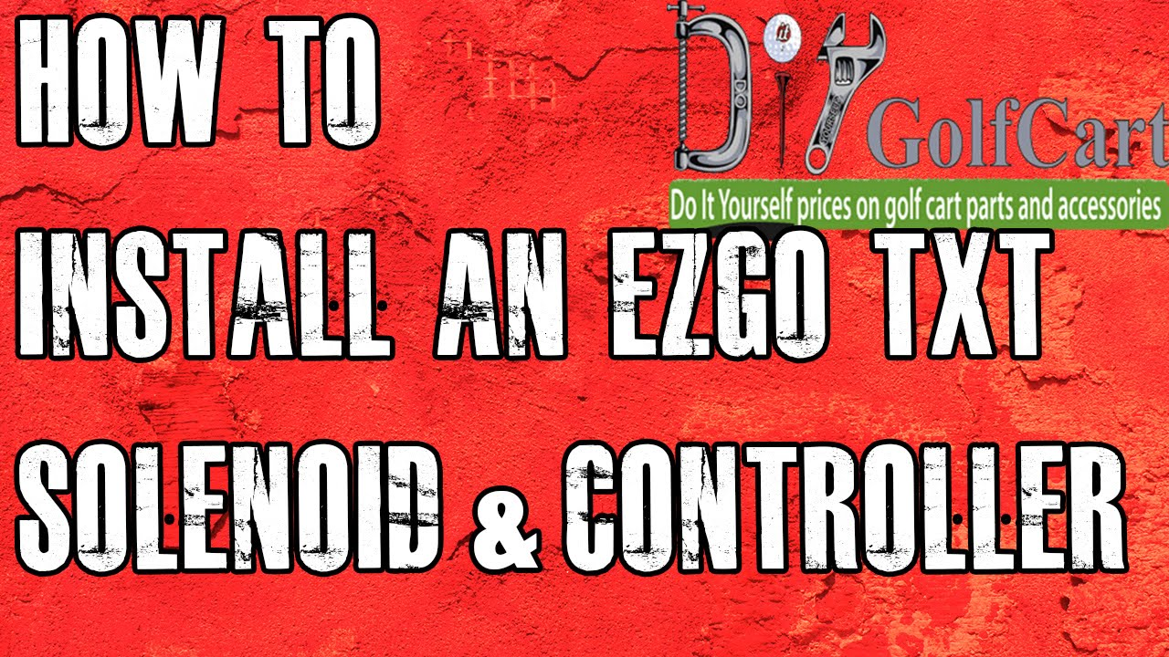 1998 36 volt ezgo golf cart wiring diagram ezgo heavy duty solenoid and controller install how to