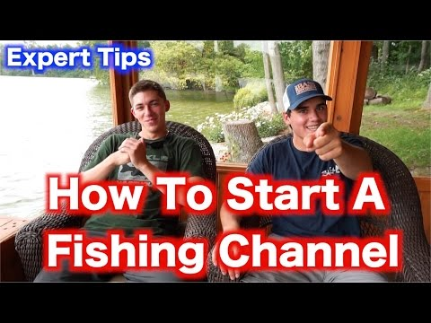 How To Start A YouTube Fishing Channel (Expert Tips)