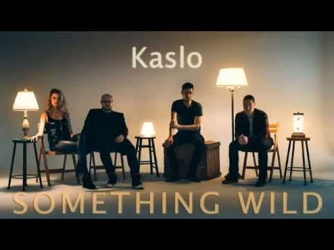 Kaslo - Something Wild (OFFICIAL AUDIO)