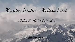 Cover By Cikha Lutfi - Mundur Teratur