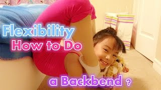 How to do a backbend for beginners (Easy to Learn) Flexibility Stretches - Gymnastics & Dance