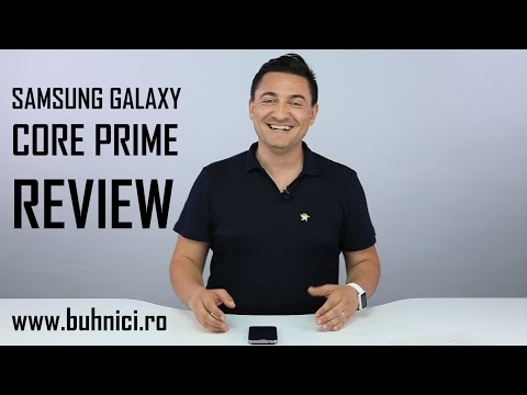 Samsung Galaxy Core Prime - Ce așteptări ai de la un telefon ieftin?