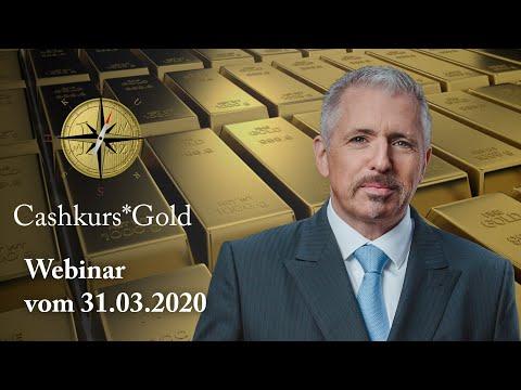 Cashkurs*Gold - Expertenwebinar Vom 31.03.2020 Mit Dirk Müller