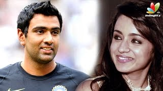 Cricketer Ashwin bowled over by Trisha
