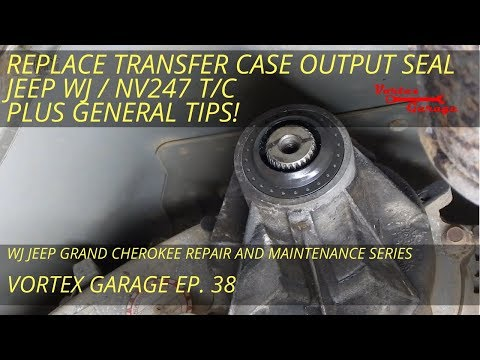 Output Seal Replacement on a WJ NV247 Transfer Case - Plus General Tips! - Vortex Garage Ep. 38