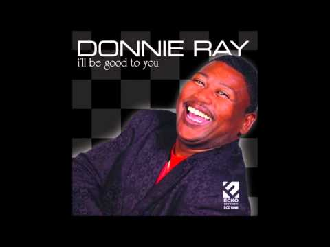 """Donnie Ray """"I Never Dreamed"""""""
