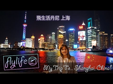 My Trip To... Shanghai, China! | flylifeDanni