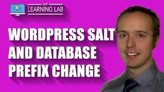 WordPress Salts, Unique Keys & Database Prefix - WP Hack Prevention & Security | WP Learning Lab