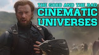Cinematic Universes - The Good and The Bad