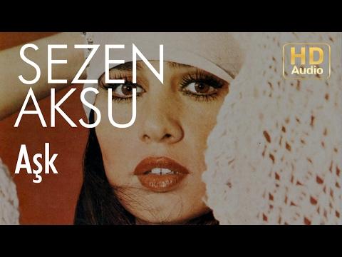 Sezen Aksu - Aşk (Official Audio)