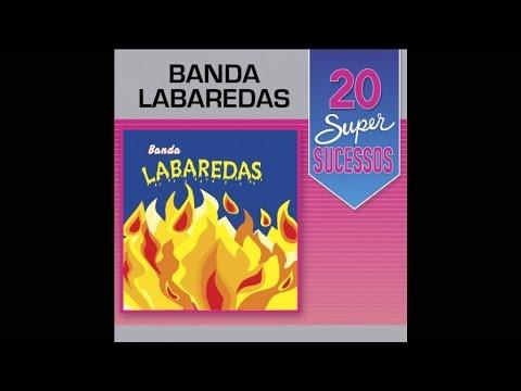 Banda Labaredas - 20 Super Sucessos (Completo / Oficial)
