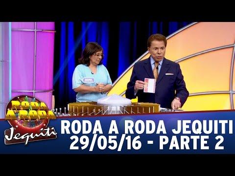 Roda a Roda Jequiti (29/05/16) - Parte 2