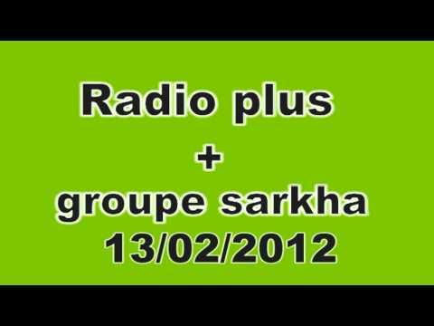 radio plus+ groupe sarkha