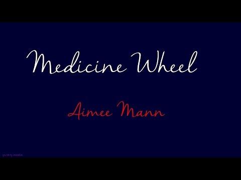 Medicine Wheel - Aimee Mann - Lyrics Video