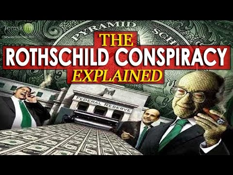 -= MUST SEE TO BELIEVE!=- The Wealthiest Family in the World - Rothschild Conspiracy Explained