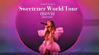 Download Mp3 Ariana Grande The Sweetener World Tour Fanmade Movie presented by concerts by you