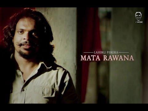 La Signore (Lahiru Perera) - Mata Rawana - [Official Music Video]