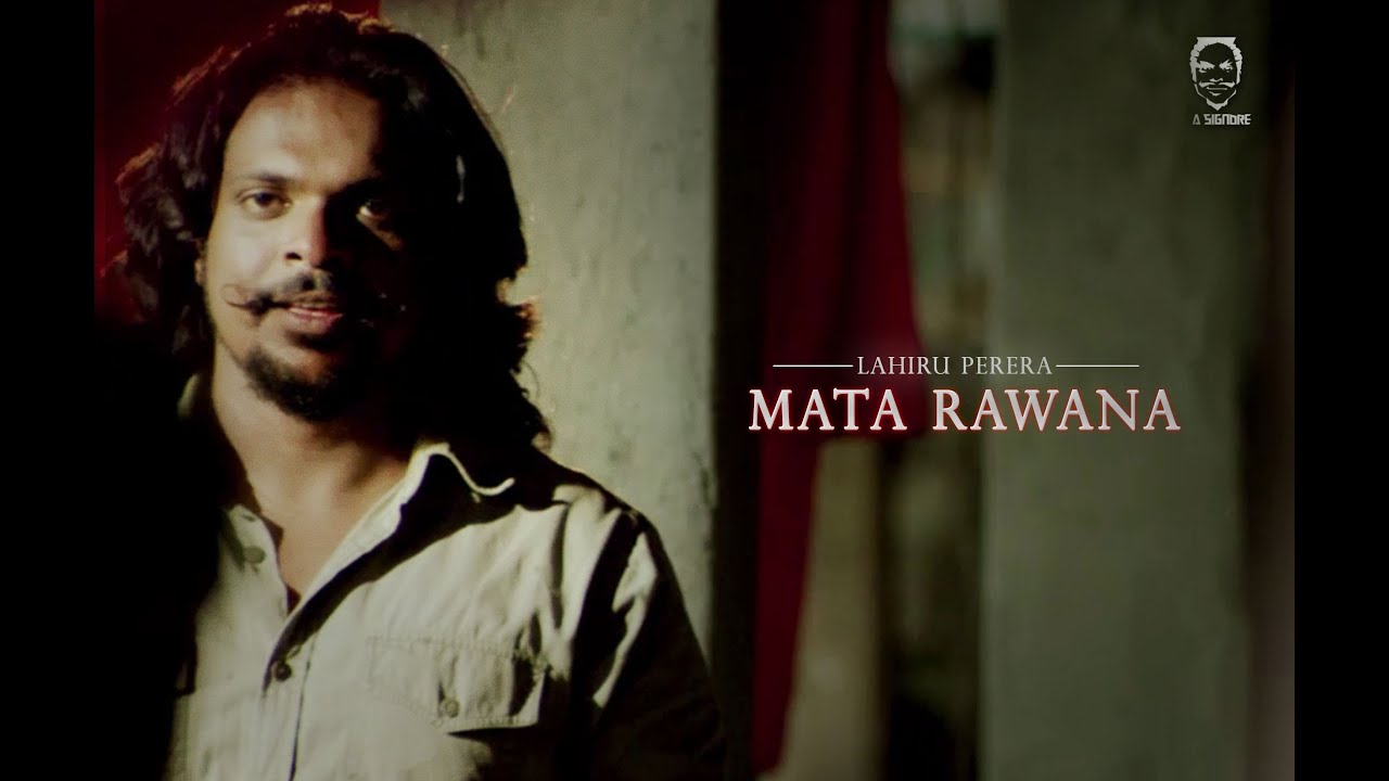La Signore (Lahiru Perera) - Mata Rawana - [Official Music Video]