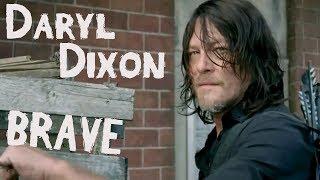 Daryl Dixon   Brave   The Walking Dead (Music Video)